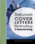Resumes, Cover Letters, Networking, And Interviewing, 3e