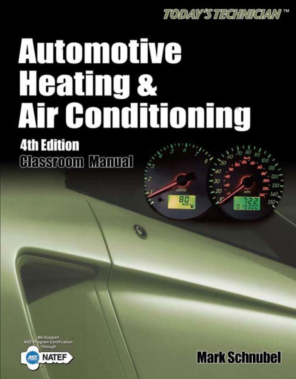 Today's Technician: Automotive Heating & Air Conditioning (ebook) eBooks