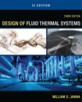 Design Of Fluid Thermal Systems - Si Version, 3e
