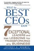 Leadership lessons from the best--Gates, Welch, Dell, Gerstner, Kelleher, Grove, and Walton  What are the traits, tactics, and strategies of the business world's most transformative leaders