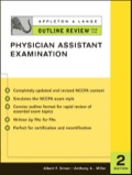 Written by PAs for PAs, this best-selling review gives graduating PA students rapid access to the facts they need to study for the NCCPA PANCE certifying examination and PANRE recertifying examination