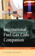 Cut Through the Complexities of the International Fuel Gas Code-Achieve Full Compliance on Every Project!  International Fuel and Gas Code Companion combines a clear, conversational explanation of this complicated Code with the latest tactics and techniques for applying the Code standards on the job