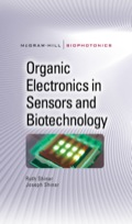 The latest in organic electronics-based sensing and biotechnology  Develop high-performance, field-deployable organic semiconductor-based biological, chemical, and physical sensor arrays using the comprehensive information contained in this definitive volume
