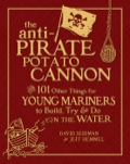 The Anti-pirate Potato Cannon