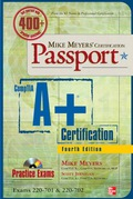 Mike Meyers' Comptia A  Certification Passport, Fourth Edition (exams 220-701
