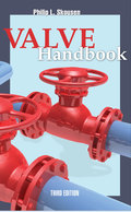Comprehensive, up-to-date coverage of valves for the process industryRevised to include details on the latest technologies, Valve Handbook, Third Edition, discusses design, performance, selection, operation, and application