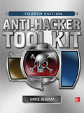 Anti-hacker Tool Kit, Fourth Edition