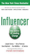 Influencer: The New Science of Leading Change, Second Editio