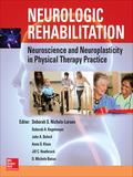 Neurologic Rehabilitation: Neuroscience and Neuroplasticity in Physical Therapy Practice 9780071810340