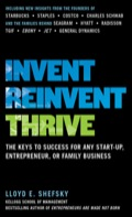 In today's uncertain world of business, one rule stands above the rest: If you want to survive--let alone thrive--you must embrace change