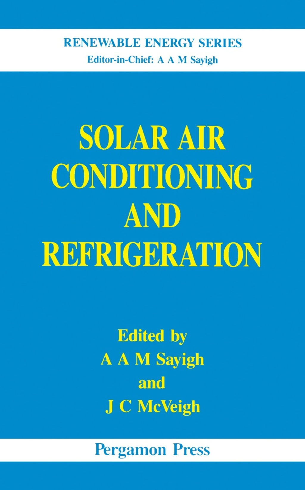 Solar Air Conditioning and Refrigeration (ebook) eBooks