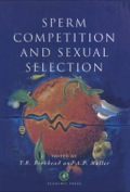 Sperm Competition and Sexual Selection presents the intricate ways in which sperm compete to fertilize eggs and how this has prompted reinterpretations of breeding behavior