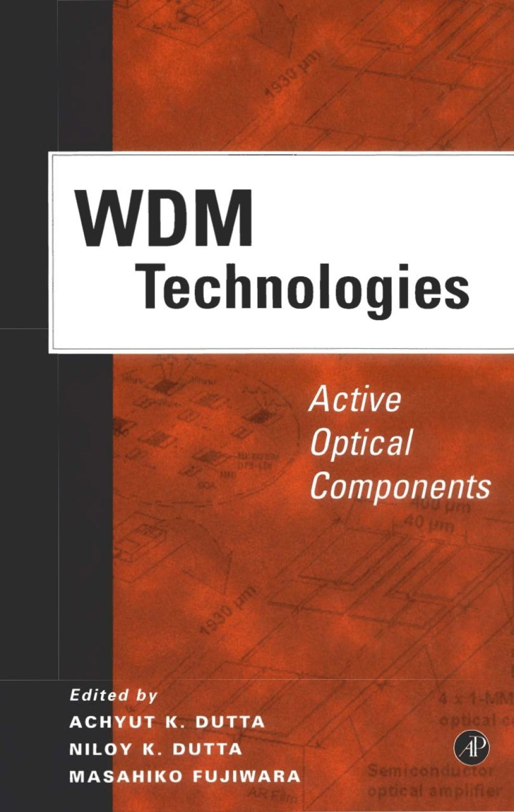 WDM Technologies: Active Optical Components: Active Optical Components (ebook) eBooks