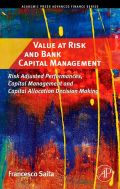 "While the highly technical measurement techniques and methodologies of Value at Risk have attracted huge interest, much less attention has been focused on how Value at Risk and the risk-adjusted performance measures such as RAROC or economic profit/EVA""· can be effectively used to improve a bank¡¦s decision making processes"