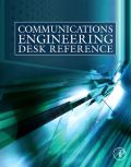 A one-stop desk reference for R&D engineers involved in communications engineering, this book will not gather dust on the shelf