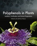 Polyphenols in Plants assists plant scientists and dietary supplement producers in assessing polyphenol content and factors affecting their composition