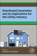 Distributed Generation and its Implications for the Utility Industry examines the current state of the electric supply industry; the upstream and downstream of the meter; the various technological, business, and regulatory strategies; and case studies that look at a number of projects that put new models into practice. A number of powerful trends are beginning to affect the fundamentals of the electric utility business as we know it