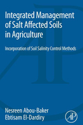 Integrated Management Of Salt Affected Soils In Agriculture: Incorporation Of Soil Salinity Control Methods