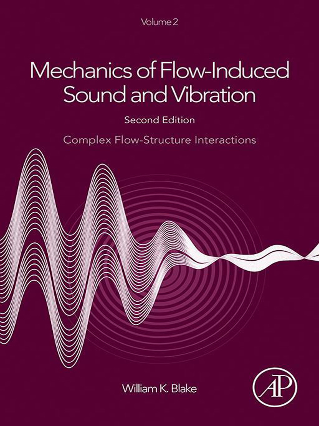 Mechanics of Flow-Induced Sound and Vibration, Volume 2 (ebook) eBooks