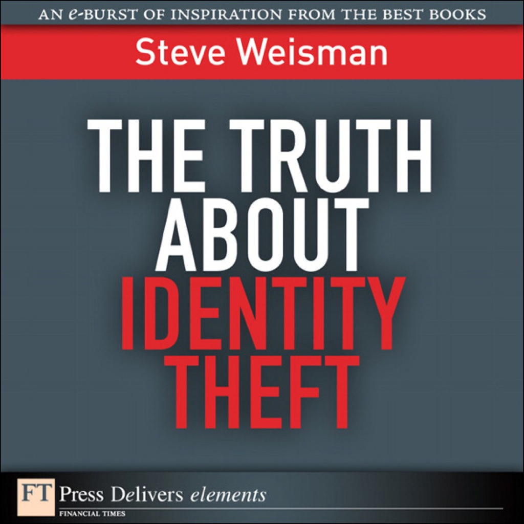The Truth About Identity Theft (ebook) eBooks