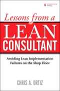 """Making Lean Work: """"In-the-Trenches"""" Help from a World-Class Expert  Lean manufacturing can improve productivity and quality, shorten lead times, reduce costs, and improve competitiveness"""