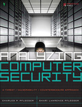 Analyzing Computer Security: A Threat / Vulnerability / Countermeasure Approach 9780132901062