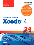 Sams Teach Yourself Xcode 4 in 24 Hours 9780132918589