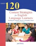 120 Content Strategies for English Language Learners: Teaching for Academic Success in Secondary School 9780133000863R180