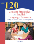 120 Content Strategies for English Language Learners: Teaching for Academic Success in Secondary School 9780133467253R180