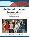 Sheltered Content Instruction: Teaching English Learners with Diverse Abilities 9780133591477R180