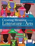Creating Meaning Through Literature and the Arts: Arts Integration for Classroom Teachers 9780133746105R180