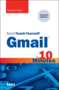Sams Teach Yourself Gmail in 10 Minutes, Second Edition , gives you straightforward, practical answers when you need fast results