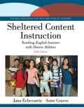 Sheltered Content Instruction: Teaching English Learners with Diverse Abilities 9780133994902R180