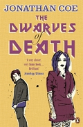 The Dwarves of Death is a hilarious black comedy by Jonathan CoeWilliam has a lot on his mind