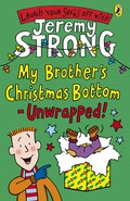 My Brother's Christmas Bottom - Unwrapped!