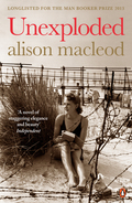 Unexploded is Alison MacLeod's compelling novel of love and prejudice in wartime Brighton.LONGLISTED FOR THE MAN BOOKER PRIZE 2013.May, 1940