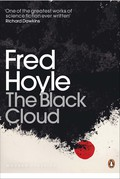 A 1959 classic 'hard' science-fiction novel by renowned Cambridge astronomer and cosmologist Fred Hoyle