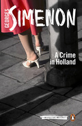 A new translation of Georges Simenon's novel set in a tranquil town on the dutch coast, book seven in the new Penguin Maigret series.'Just take a look,' Duclos said in an undertone, pointing to the  scene all round them, the picture-book town, with everything in its  place, like ornaments on the mantlepiece of a careful housewife