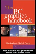 The PC Graphics Handbook serves advanced C   programmers dealing with the specifics of PC graphics hardware and software