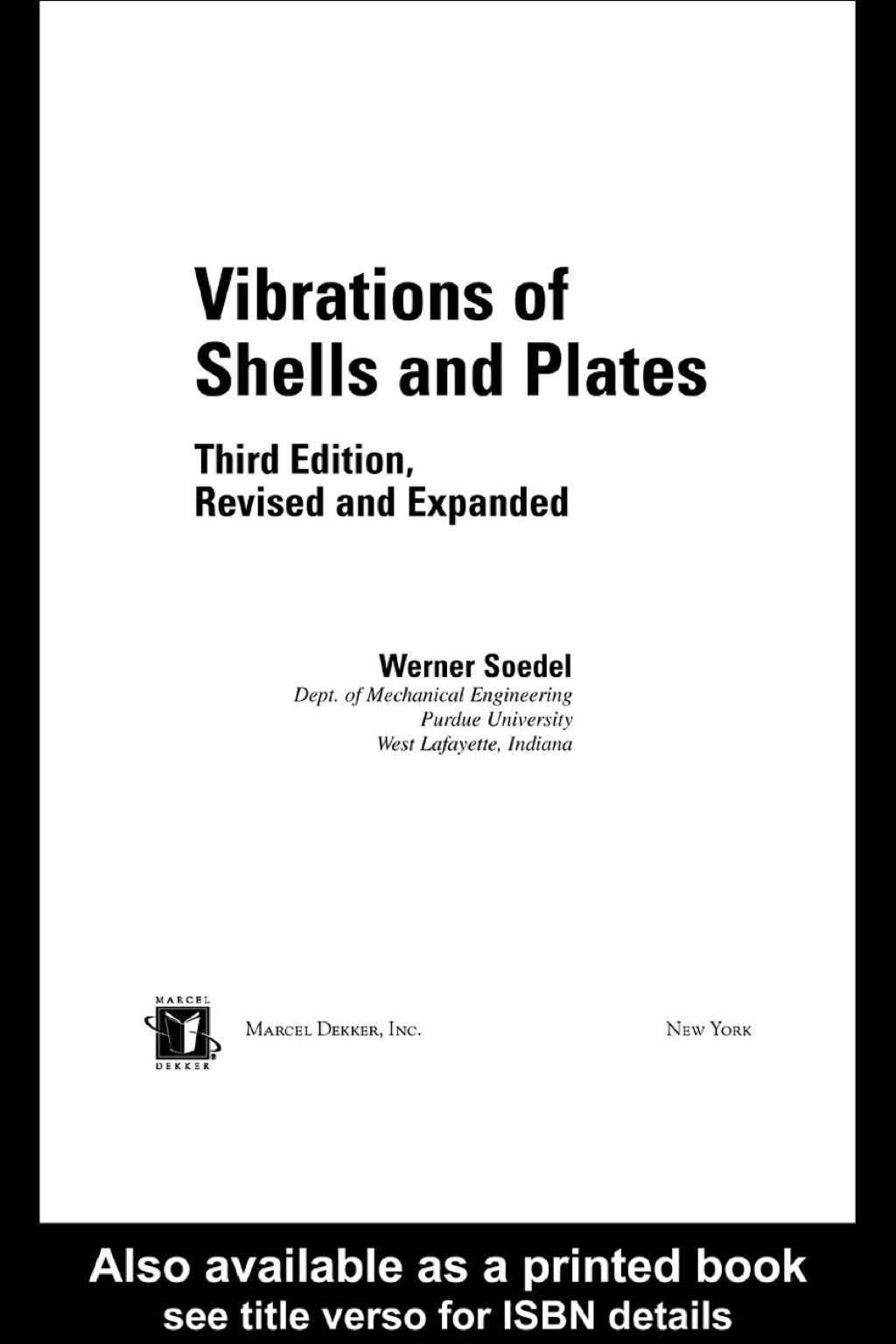 Vibrations of Shells and Plates, Third Edition (ebook) eBooks