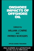 Onshore Impacts Of Offshore Oil