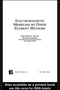Electromagnetic Modeling by Finite Element Methods 9780203911174R90
