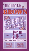 The Little, Brown Essential Handbook, Fifth Canadian Edition,