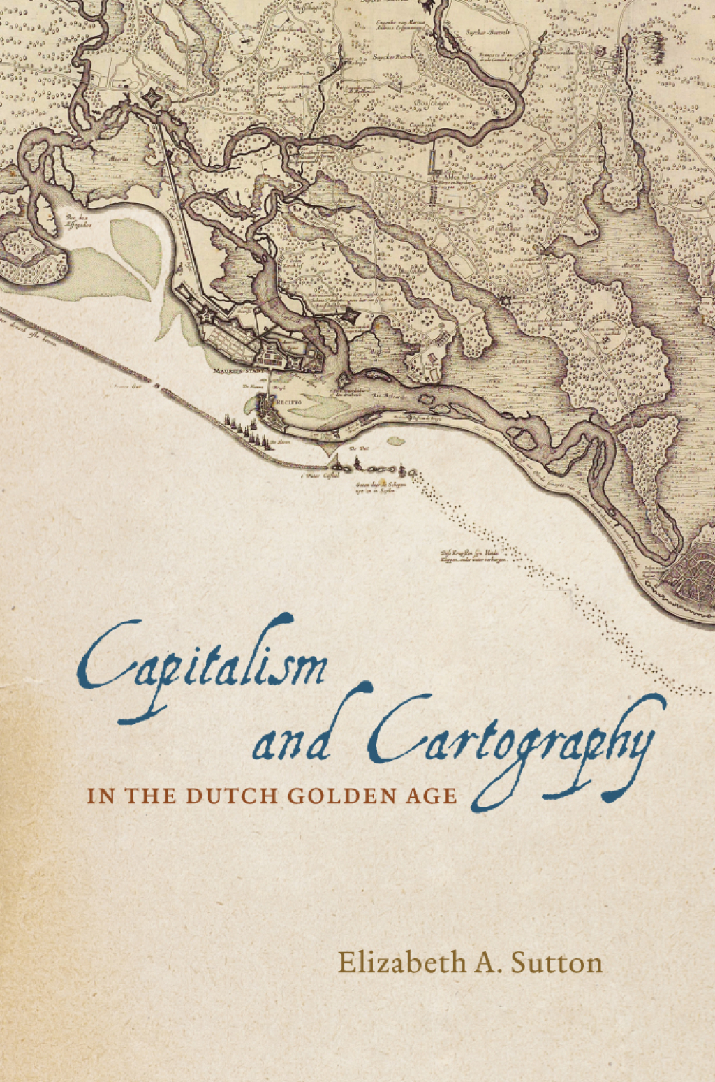 Capitalism and Cartography in the Dutch Golden Age (ebook) eBooks