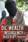 Omolade Adunbi investigates the myths behind competing claims to oil wealth in Nigeria's Niger Delta