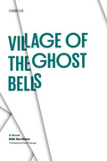 Village of the Ghost Bells 9780292753600
