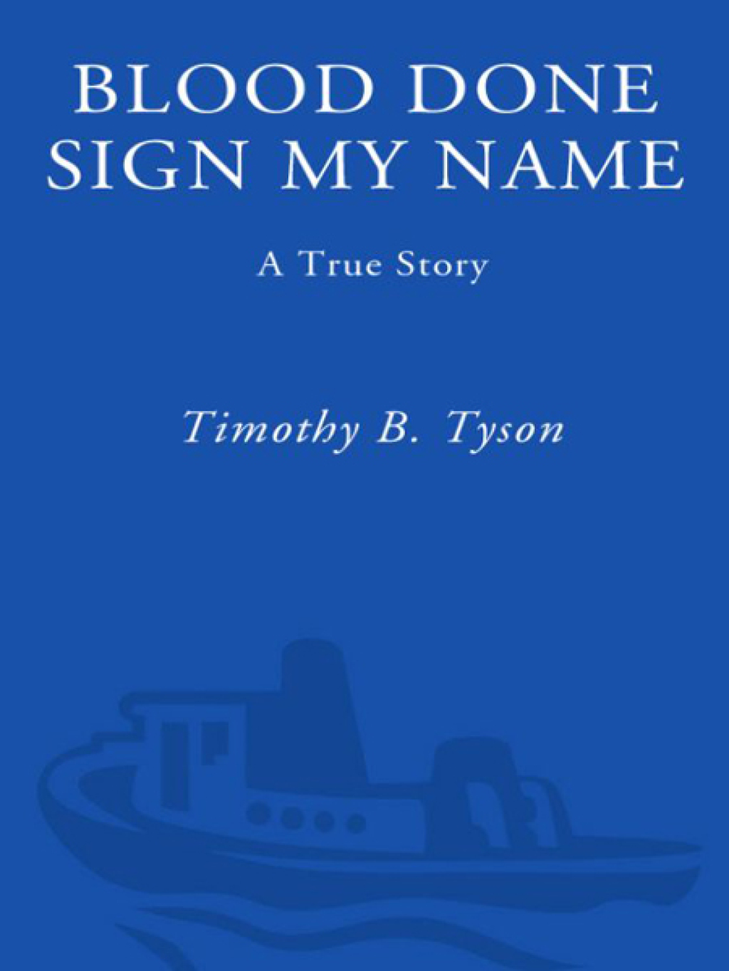 Blood Done Sign My Name (ebook)