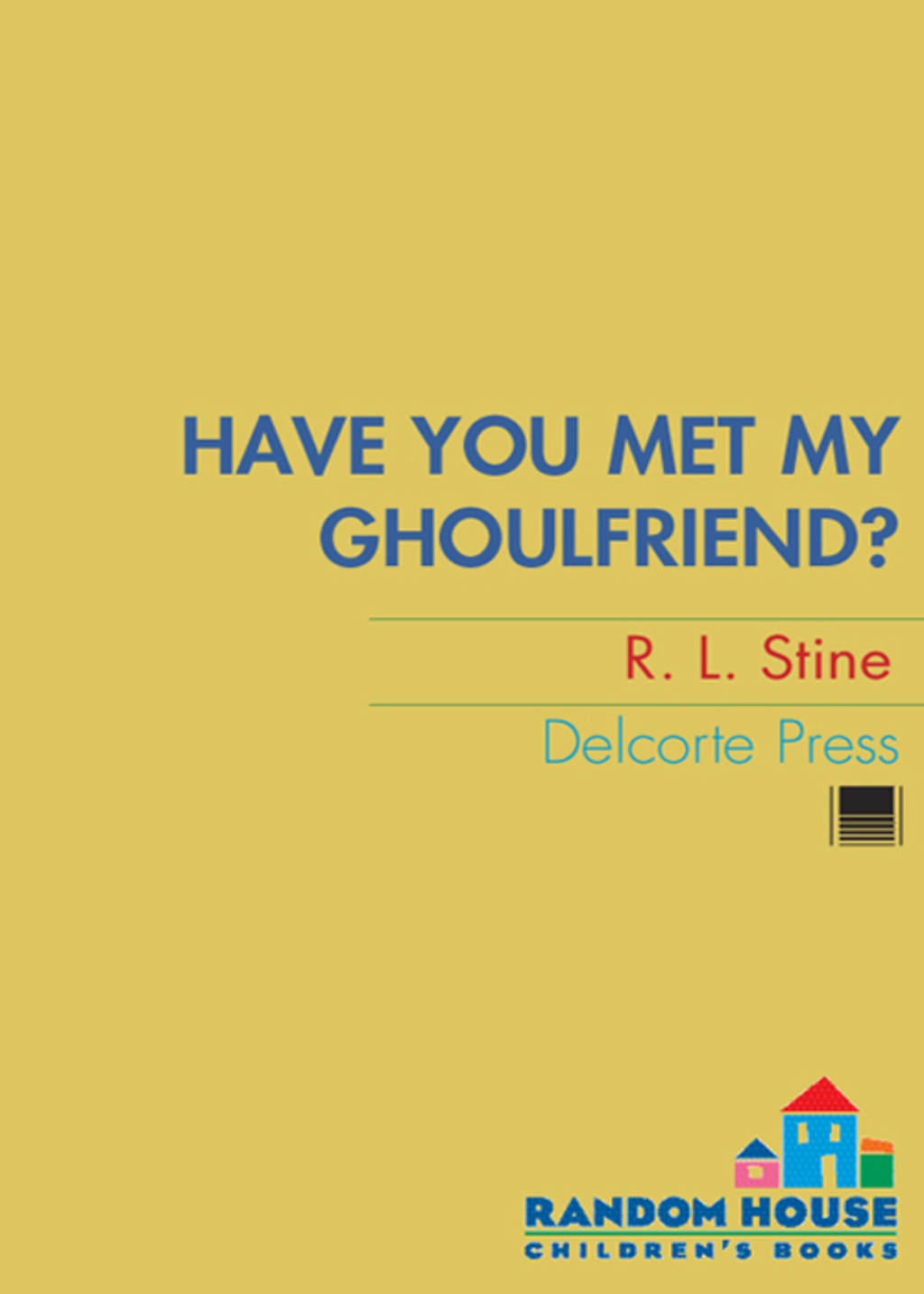 Have You Met My Ghoulfriend? (ebook) eBooks