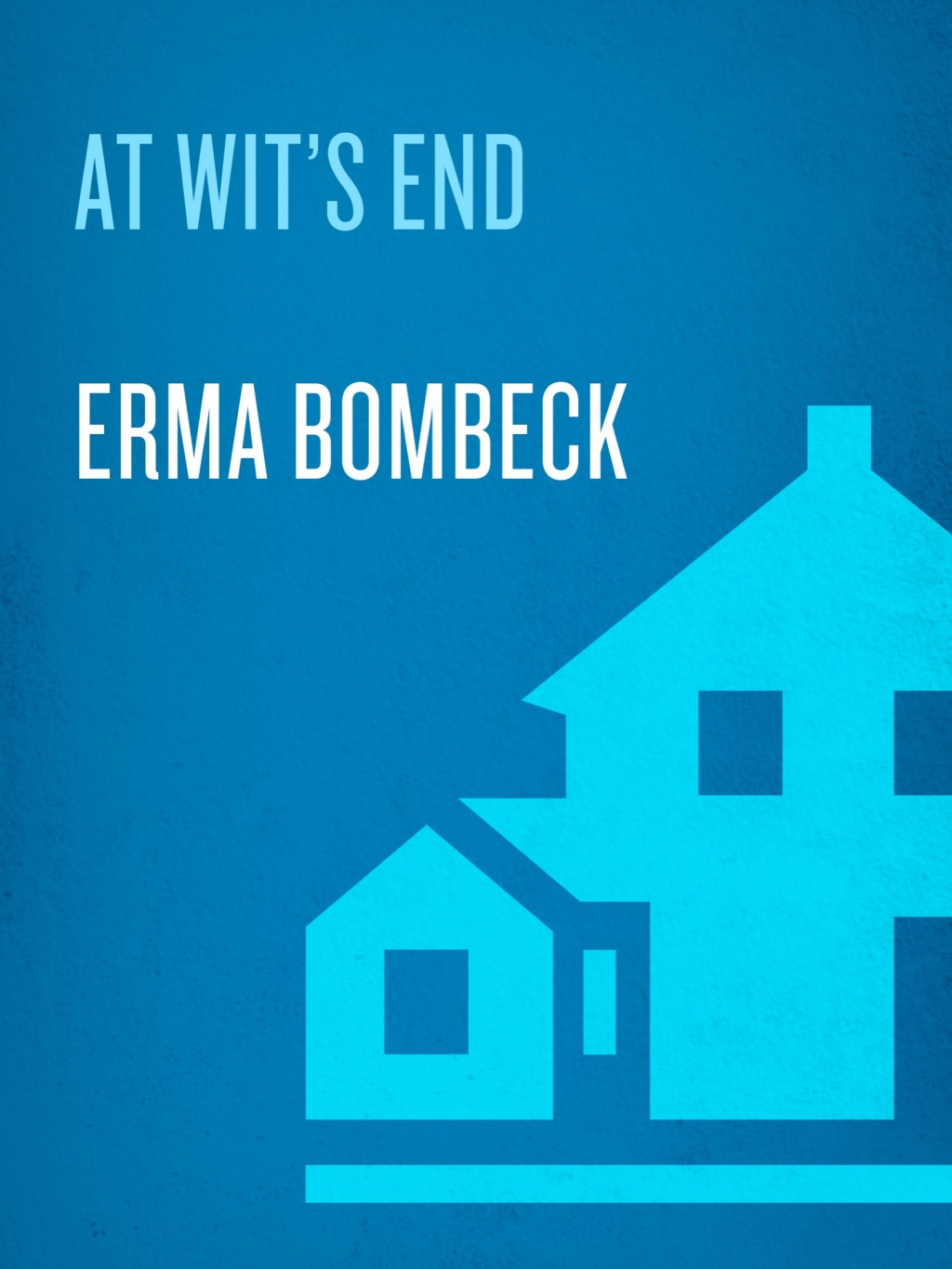At Wit's End (ebook) eBooks