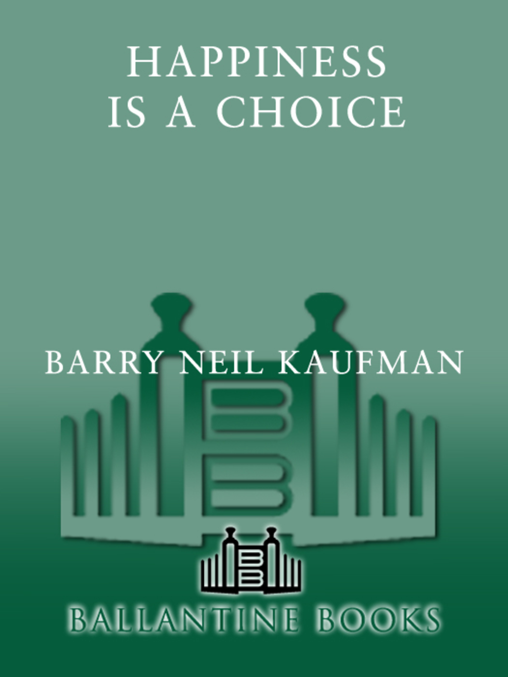 Happiness Is a Choice (ebook) eBooks